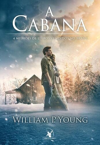 a cabana - 11 livros sobre espiritualidade que vão fazer você repensar seu modo de vida