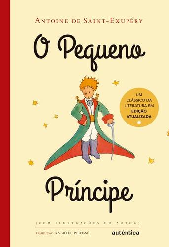 pequeno príncipe - 11 livros sobre espiritualidade que vão fazer você repensar seu modo de vida
