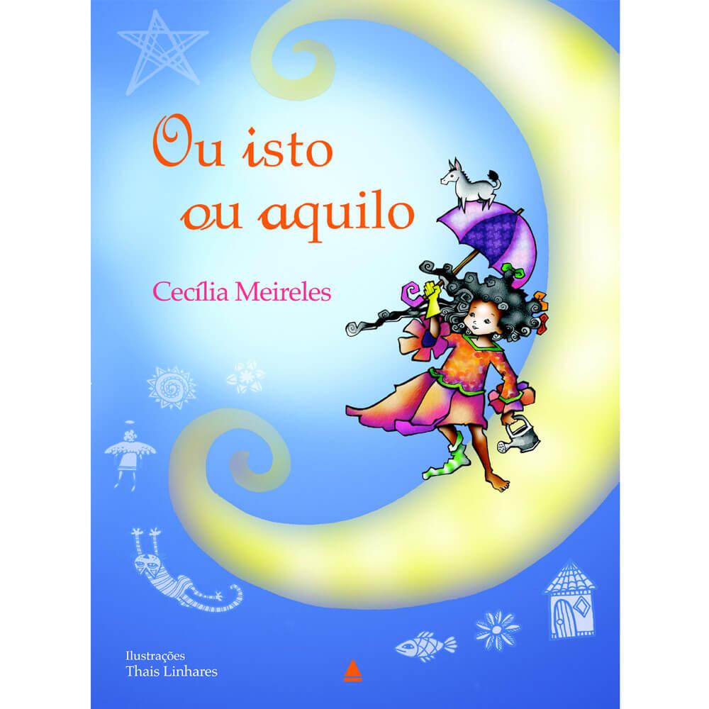 Ou Isto ou Aquilo - 12 livros infantis para você se divertir com suas crianças