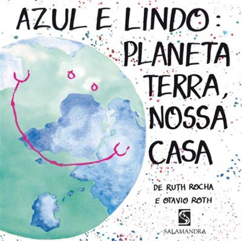 azulelindo 1 - 18 livros infantis para ajudar a formar a consciência ambiental de toda a família