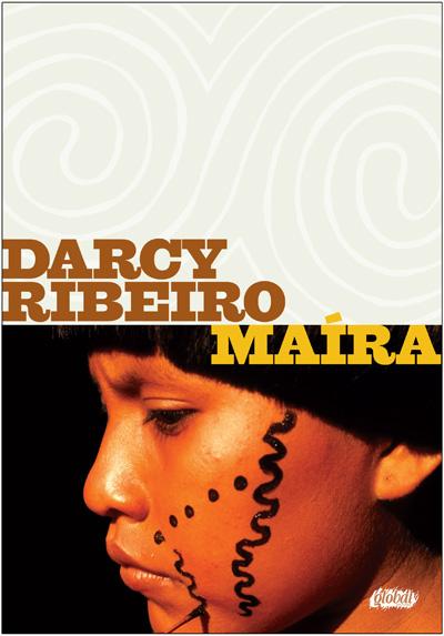 maira - 10 livros sobre o universo indígena escritos por índios e não índios