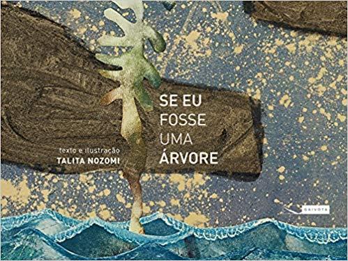 seeufosseumaarvore - 18 livros infantis para ajudar a formar a consciência ambiental de toda a família
