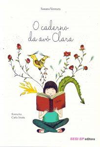 cadernoclara 204x300 - 8 livros infantis para estreitar os laços com os avós
