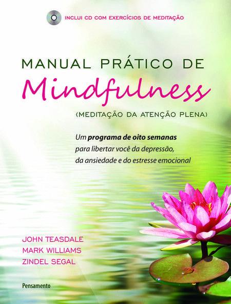 mindfullness - 10 livros que ensinam como lidar melhor com a ansiedade